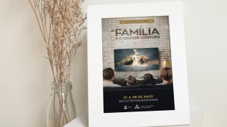 Cartaz (arte aberta): A Família e o Grande Conflito – Semana da Família 2016