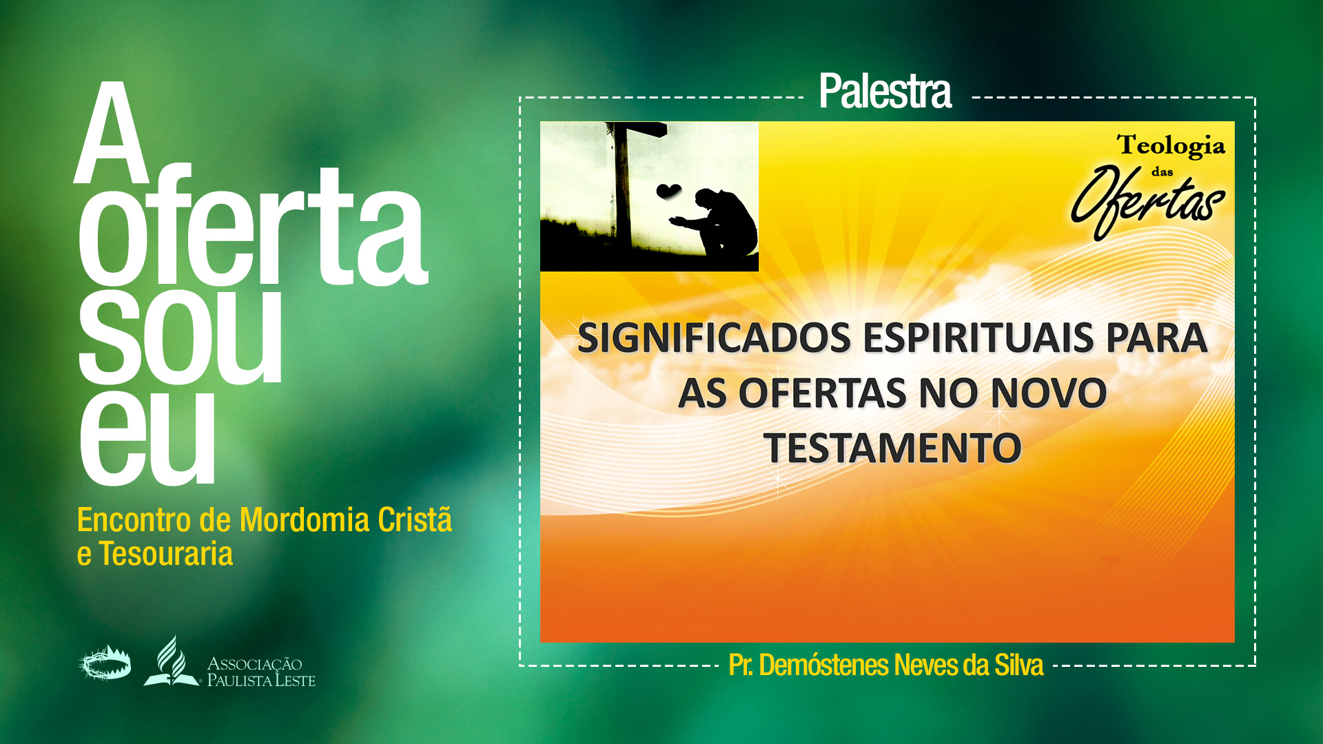 (PPT) Significados espirituais para as ofertas no Novo Testamento – Pr. Demóstenes Neves da Silva