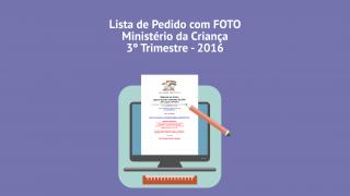 Lista de Pedido com FOTO Ministério da Criança – 3º Trim. 2016