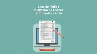 Lista de Pedido Ministério da Criança – 3º Trim. 2016
