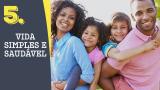 Tema 5# Vida simples e saudável – Adoração em Família 2016