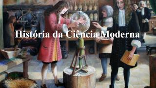 História da Ciência Moderna