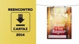 Cartaz (pdf) – Reencontro 2014