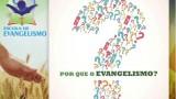 Por que o Evangelismo?