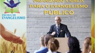 Organizando a Igreja para o Evangelismo