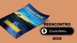 Estudo Bíblico (pdf) – Reencontro 2015