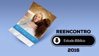 Estudo bíblico (pdf) – Reencontro 2016