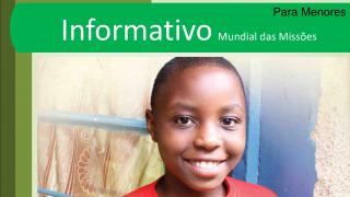 PPT: Informativo Mundial das Missões para os menores 3ºTri/2016