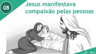 PPT – Jesus manifestava compaixão pelas pessoas – Lição 8 – 3º Trim/2016