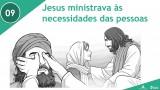 PPT – Jesus ministrava ás necessidades das pessoas – Lição 9 – 3º Trim/2016