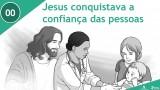 PPT – Jesus conquistava a confiança das pessoas – Lição 10 – 3º Trim/2016
