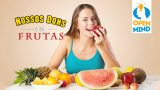 Vídeo #1: Nossos Dons e as frutas – Open Mind