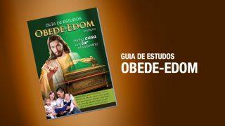 Guia de estudos Obede-Edom
