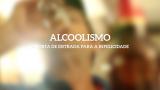 Vinheta: Alcoolismo – Quebrando Silêncio