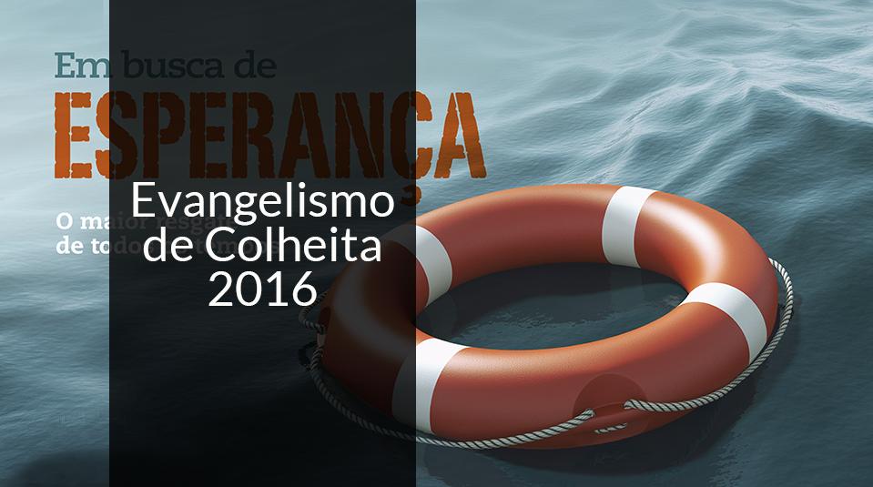 Evangelismo de Colheita 2016