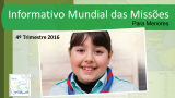 PPT: Informativo Mundial das Missões para os menores 4ºTri/2016