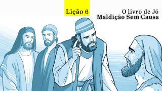 PPT Lição 6 – Maldição sem causa?  – 4º Trim/2016