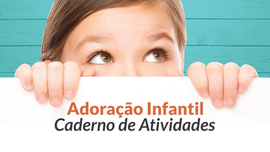Caderno De Atividades Adoracao Infantil 2017 Downloads De