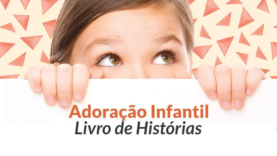 Livro de Histórias – Adoração Infantil   2017
