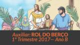 Auxiliar: Rol do Berço – 1º trimestre 2017