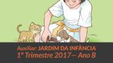 Auxiliar: Jardim da Infância – 1º trimestre 2017