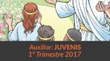 Auxiliar: Juvenis – 1º trimestre 2017