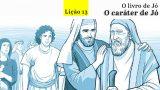 PPT Lição 13 – O caráter de Jó – 4º/tri/2016
