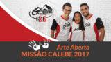 Cartaz (arte aberta) – Missão Calebe | 2017