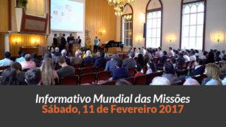 Sábado 11/fev – Informativo das Missões (1ºTrim/2017)