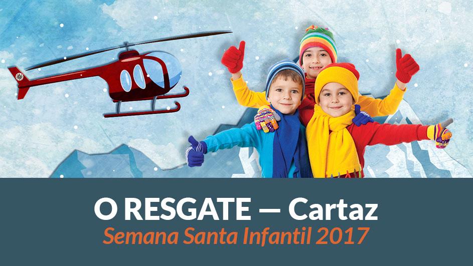 Cartaz – Semana Santa Infantil 2017