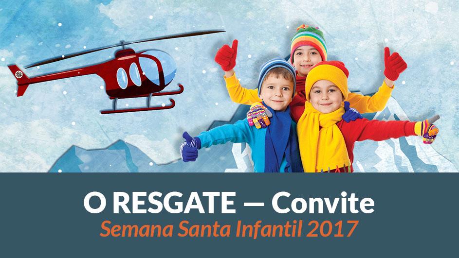 Convite – Semana Santa Infantil 2017