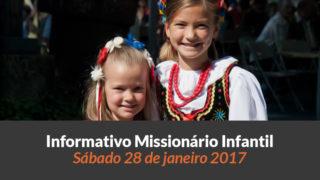 Informativo Missionário Infantil (28/jan/2017)