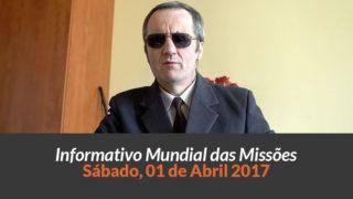 Sábado 01/abr – Informativo das Missões (1ºTrim/2017)