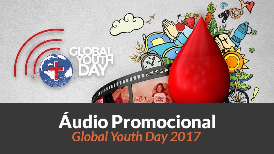 Áudio Promocional: Global Youth Day 2017