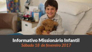(Sáb 18/fev/2017) Informativo Missionário Infantil