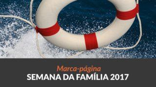 Marca-páginas: Semana da Família 2017