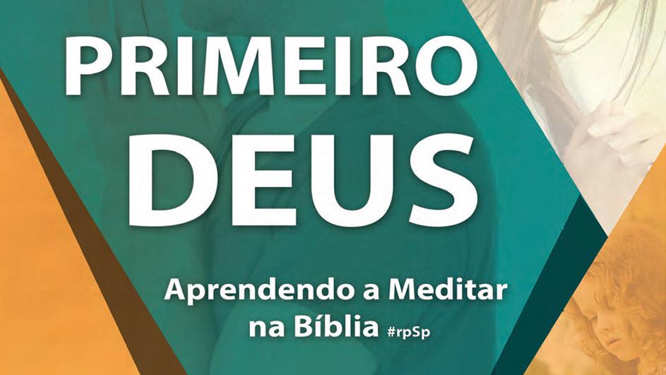 Apostila Primeiro Deus: Como meditar na Bíblia