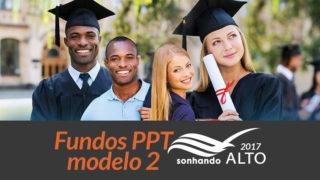 Fundos PPT modelo 2: Sonhando Alto 2017