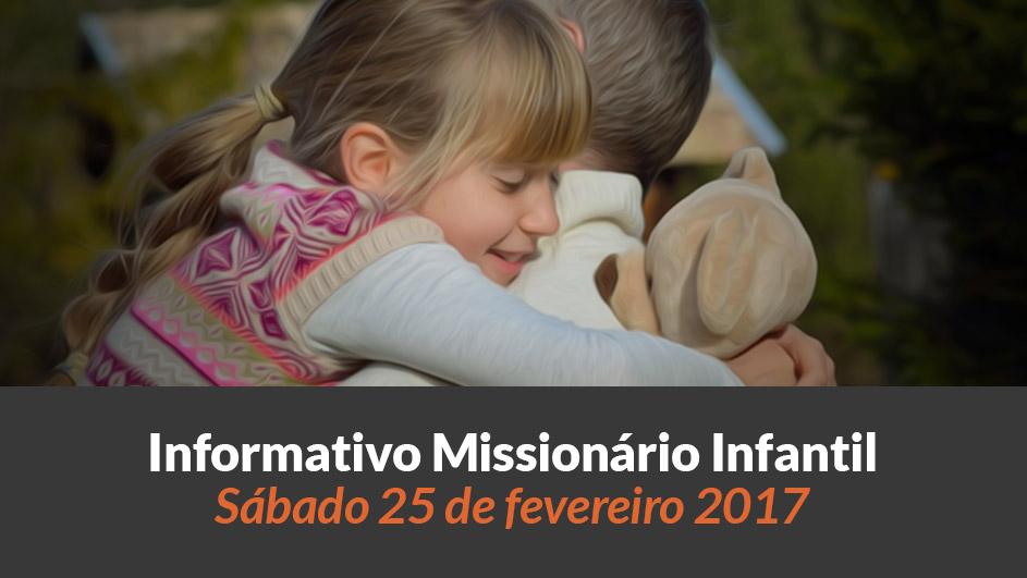 (Sáb 25/fev/2017) – Informativo Missionário Infantil