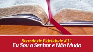 Sermão 11: Eu Sou o Senhor