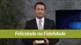 Vídeo Tema 8: Sermão Mensal de Fidelidade 2017