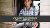 Informativo de Sáb #5 – 2Trim17 | O pioneiro da frigideira
