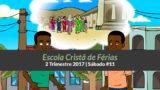 Informativo de Sáb #11 – 2Trim17 | Escola Cristã de Férias