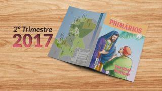 Primários (2ºTrim2017) Auxiliar da Lição da Escola Sabatina