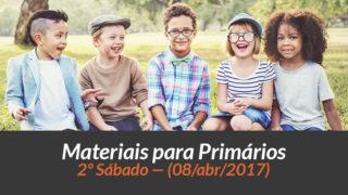 Materiais: Primários – 2º Sáb – Ano B /2Trim 2017