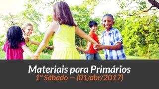Materiais: Primários – 1º Sáb – Ano B /2Trim 2017