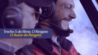 O Resgate: Trecho 5 – O Autor do Resgate