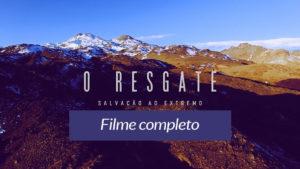 O Resgate – Filme completo – Semana Santa 2017