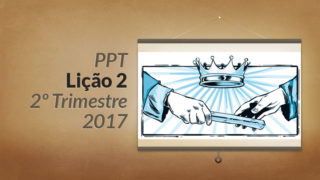 PPT: Lição 2 (2ºTrim/2017) – Uma herança incorruptível