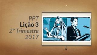 PPT: Lição 3 (2ºTrim/2017) – Sacerdócio real